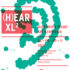 (h)ear XL II – Multimedia sound art exhibition